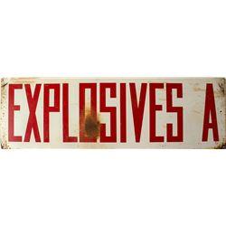 EXPLOSIVES Mining Sign