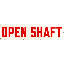 """Open Shaft"" White and Red Enamel Sign"
