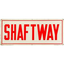 """Shaft Way"" Sign"