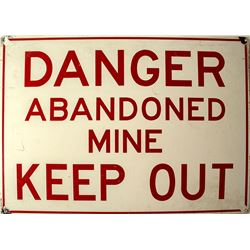 Danger Abandoned Mine Sign