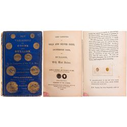 """New Varieties of Coins and Bullion:"" First Edition"