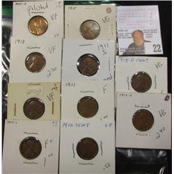 (10) Lincoln Cents 1910 VF, 11 F, 11-S dmg, 13 VF, 13-D VG, 1915 VG, 15-D VG, 18-S F,19-D VF, 25-D p