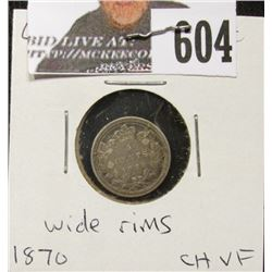 1870 wide rims variety Canada Five Cent Silver, Choice VF.
