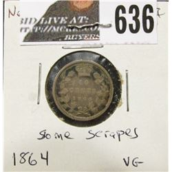 1864 New Brunswick Silver Dime, Some scrapes, VG.