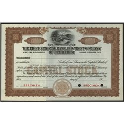 First National Bank and Trust Co. of Bethlehem, ca.1910-1930's Specimen Stock Certificate.
