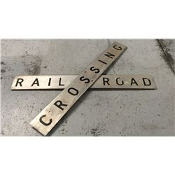 Aluminum Railroad Crossing Sign Each Sign is 6ft x 9''