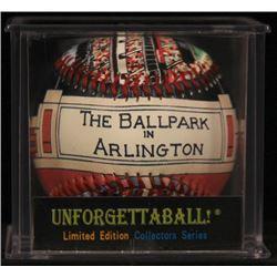 "Unforgettaball! ""Ball Park in Arlington"" Collectable Baseball"