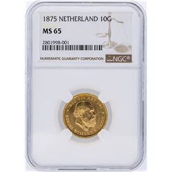 1875 NGC MS65 Netherlands 10G Gulden Gold Coin