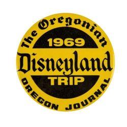 """The Oregonian"" Disneyland Trip Button."
