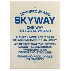 """Tomorrowland Skyway"" Sign."