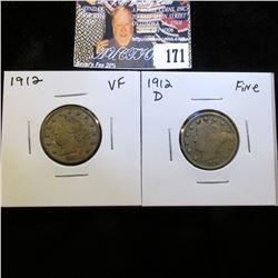 1912 P VF & 12 D Fine Liberty Nickels.