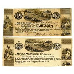 Borough of Hollidaysburg, 1843 Obsolete Scrip Note Pair.