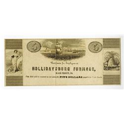 Hollidaysburg Furnace, ND, ca.1840-60's Obsolete Scrip Note.