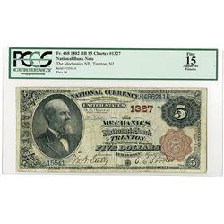 Mechanics National Bank of Trenton, New Jersey, $5, 1882, 2nd Charter Brown Back, Ch#1327.