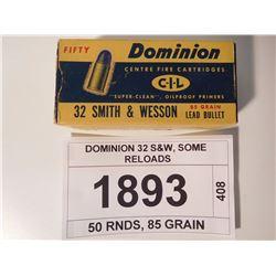 DOMINION 32 S&W, SOME RELOADS