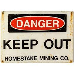Homestake Mining DANGER Sign