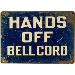 Hands Off Bell Cord Mining Sign