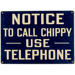 NOTICE To Call Chippy Mining Sign