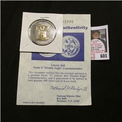 """Liberty Bell"" Series S ""Double Eagle"" Commemorative"" with Certificate of Authenticity, layered in b"
