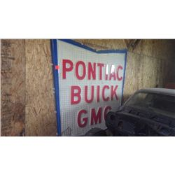 CERCA 1960'S LGE PONTIAC / BUICK / GMC PLASTIC SIGN (SOME DAMAGE) PURCHASER RESPONSIBLE FOR REMOVAL