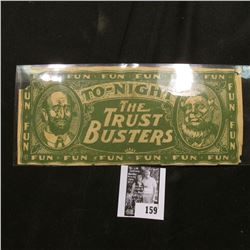 """Scrip """"To-Night The Trust Busters"""" interesting Satirical note."""
