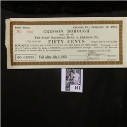 """February 15, 1933 """"Cresson Borough"""" Fifty Cents from """"The First National Bank of Cresson, Pa."""", Firs"""