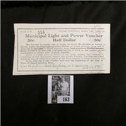 "Sieres 1 B 555 Grand Junction, Iowa ""Municipal Light and Power Voucher"" Half Dollar, July 1, 1933. T"