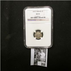 1870 Great Britain Silver Three Pence NGC slabbed AU 53.