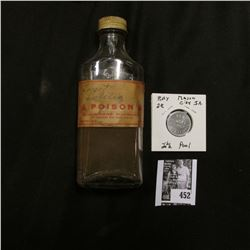 """Old Clear glass """"Poison"""" Bottle with screw top; & """"Good For/2 1/2c/In Merchandise"""", """"Rex/Smoke/Shop/"""