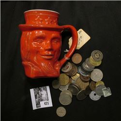"""1976 """"Frankoma"""" Uncle Sam Mug, no chips or cracks; & an unsorted group of Foreign Coins and tokens."""
