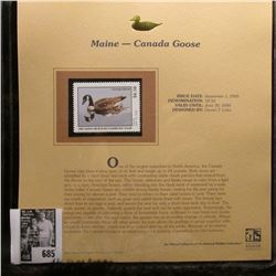 2005 $8.50 Maine Migratory Waterfowl Stamp depicting the Canada Goose, Absolute mint condition with