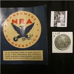 """1923 D U.S. Peace Silver Dollar, AU details, cleaned; & a store window card """"Consumer's NRA U.S. Co-"""