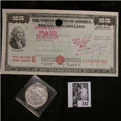 January 1945 $25 United States Savings Bond. Helena, Oklahoma; & 1922 P U.S. Peace Silver Dollar, EF