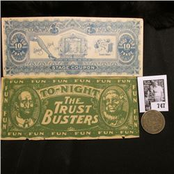 """A pair of Satirical Banknotes """"To-night The Trust Busters"""" & """"Good For 10 Cent in Trade…Stage Coupon"""