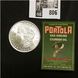"1921 P U.S. Morgan Silver Dollar, Brilliant Uncirculated; and a ""Portola Gas Engine Cylinder Oil"" la"