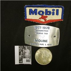 "1921 P U.S. Morgan Silver Dollar, Brilliant Uncirculated; ""Mobil"" Oil Cloth patch; & a ""1977-1978 Mo"