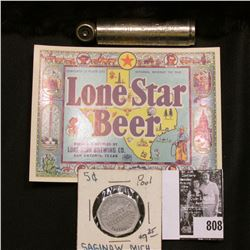"""Schrader Balloon Tire Gauge"" Pat. 1923; ""Lonestar Beer"" Label; and a Saginaw, Mich Pool Hall Token."