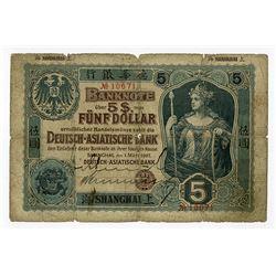 Deutsch-Asiatische Bank, 1907  Shanghai Branch Issue  Hand Signed Banknote Rarity