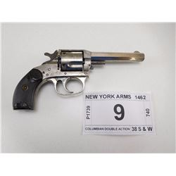 NEW YORK ARMS , MODEL: COLUMBIAN DOUBLE ACTION , CALIBER: 38 S & W
