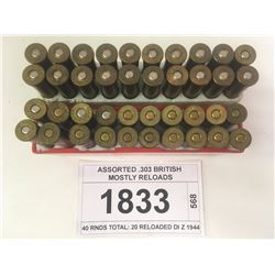 ASSORTED .303 BRITISH MOSTLY RELOADS