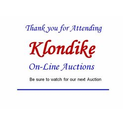 Thank you for Attending Klondike On-Line Auction