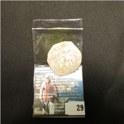 Shipwreck of 1654 authentic Treasure Cob 8 Reales Coin from the La Capitana. A rare find!