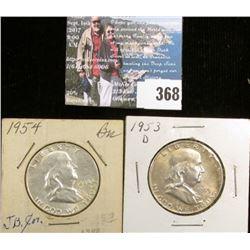 1953 D & 54 P Franklin Half Dollars, AU-BU.