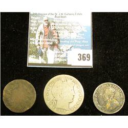 1917 Canada Silver Quarter; early Mexican Copper Coin; & 1908 P Barber Half Dollar, AG.