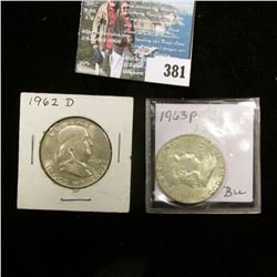 1962 D & 63 P Franklin Half Dollars, AU-BU.