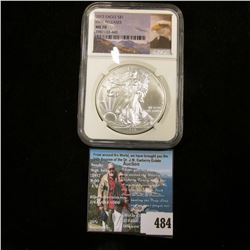 """2015 American Eagle Silver Dollar, NGC slabbed """"First Releases MS 70""""."""