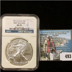 """2012 American Eagle Silver Dollar, NGC slabbed """"First Releases MS 70""""."""