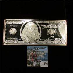 """Series 2001 Reproduction $100 Federal Reserve Note. States """".999 Fine Silver"""" but according to my ma"""