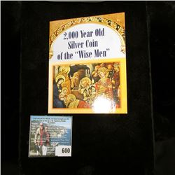 """""""2,000 Year Old Silver Coin of the """"Wise Men"""". """"The horseman on this silver coin is the famous King"""