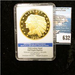 "Slabbed ""Historical Gold Eagle Replica Archival Collection 1929 Indian Head Half Eagle Replica. Proo"